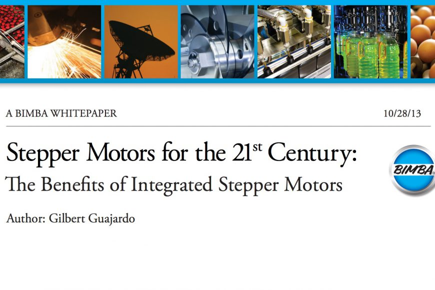 White Paper: Bimba – Stepper Motors for the 21st Century